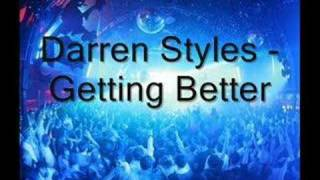 Darren Styles - Getting Better