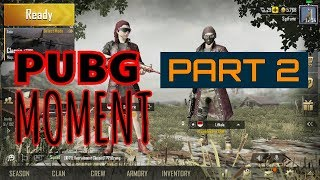 NCC - My PUBG Mobile Moment (Part 2)
