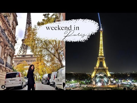 VLOG 1: PARIS FOR THE WEEKEND