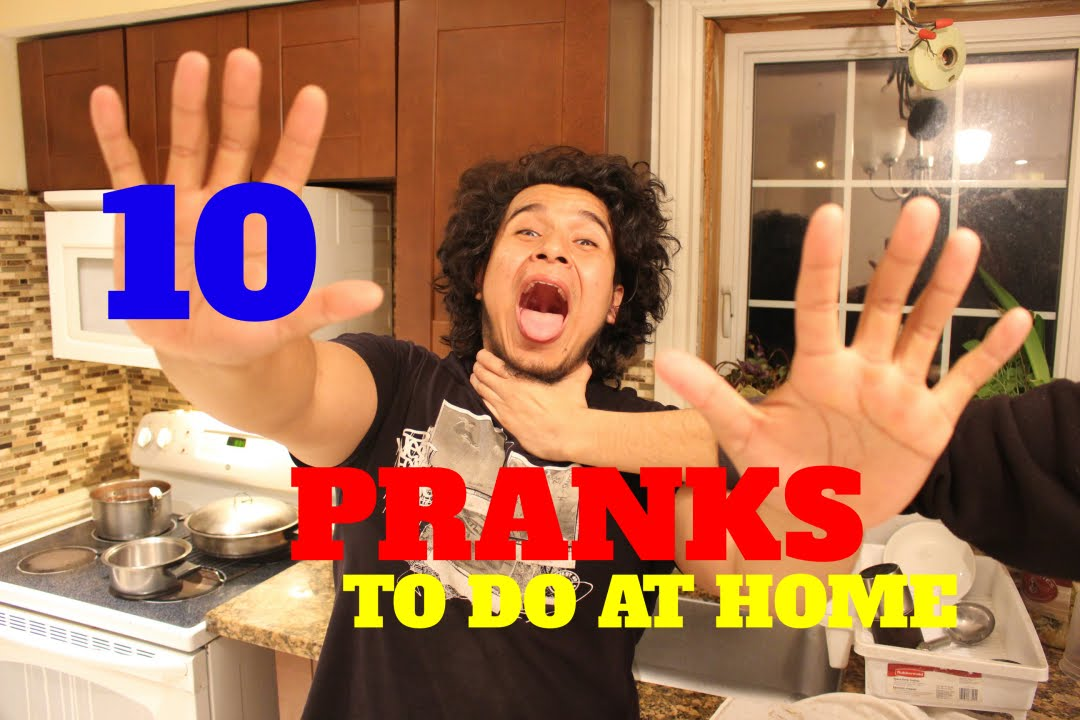 10 EASY PRANKS YOU CAN DO AT HOME !!!! ✔