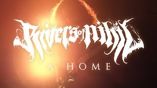 "Rivers of Nihil ""A Home"" (OFFICIAL VIDEO)"