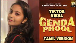Badshah - Genda Phool Tamil Version by Priya Foxie | JacquelineFernandez | Payal Dev | TikTok Viral