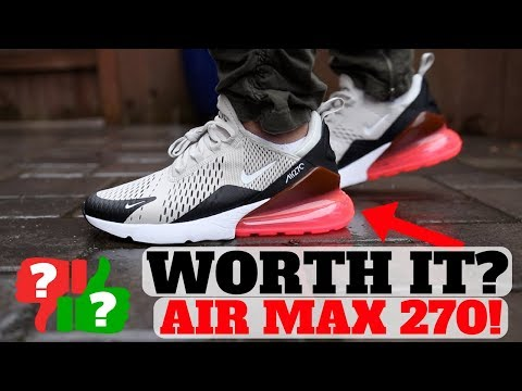 after-1-month-wearing:-nike-air-max-270-worth-buying?
