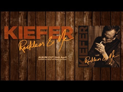 Kiefer Sutherland - Reckless & Me Album trailer