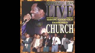 God Is Still oฑ the Throne - Bishop Ronald E. Brown