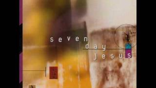 Seven Day Jesus - Forgive You