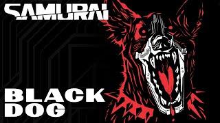 Cyberpunk 2077 — Black Dog by SAMURAI (Refused)