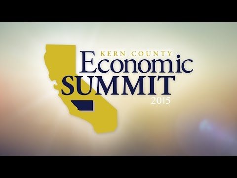 2015 - Kern County Economic Summit: The Future of Water and its Economic Impact