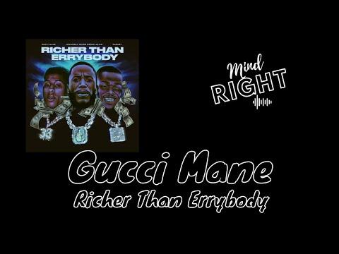 Gucci Mane – Richer Than Errybody (Lyrics)
