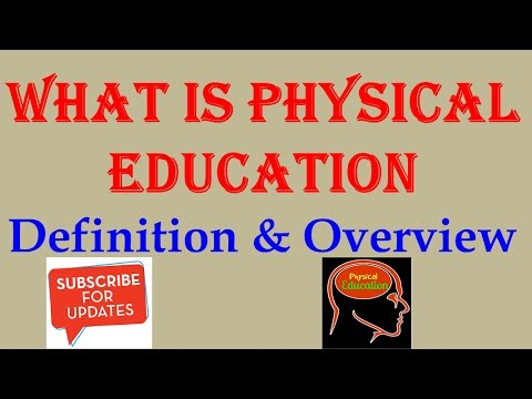 what-is-physical-education-definition-&-overview