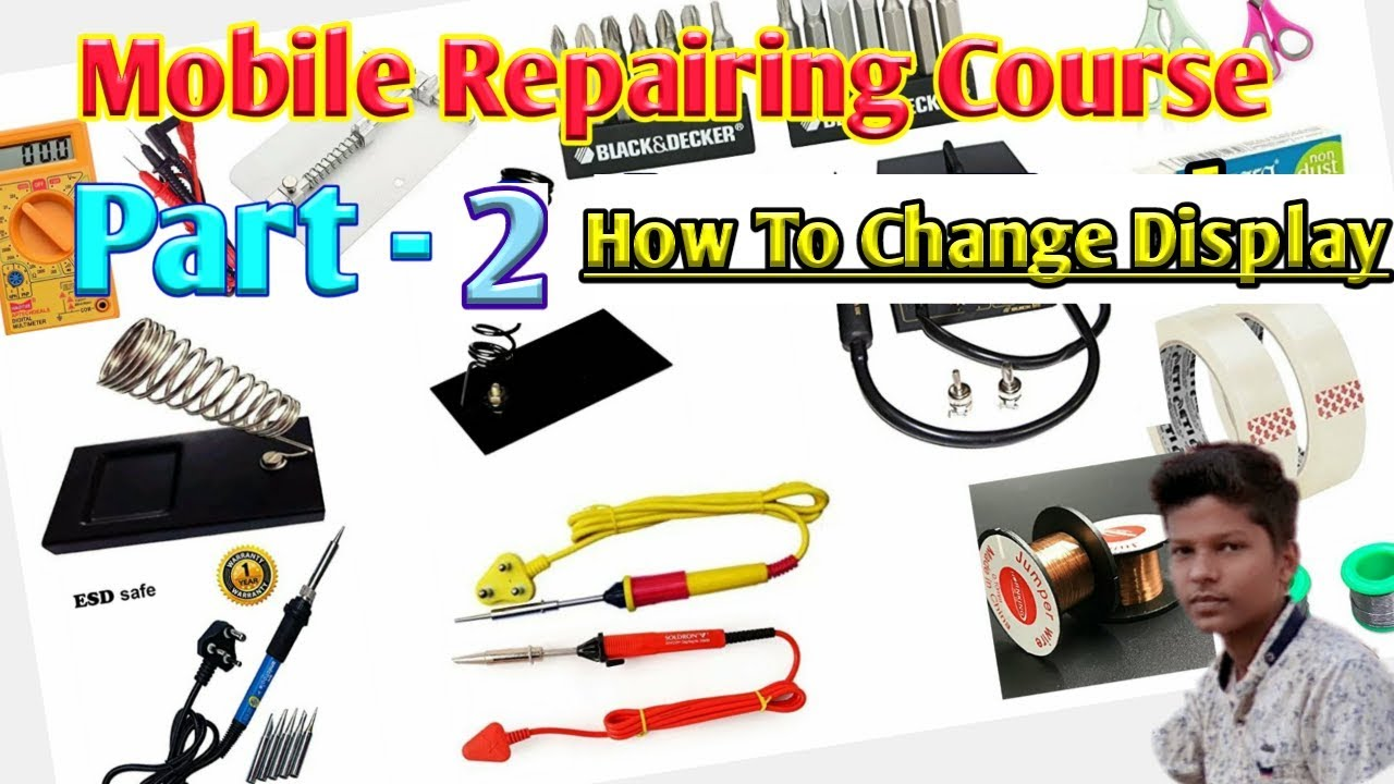 Download Mobile Repairing Course  Part 2  || How to change Display || मोबाइल रिपेयरिंग