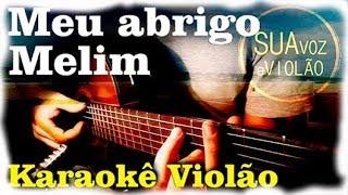 Baixar Meu abrigo - Melim - Karaokê Violão