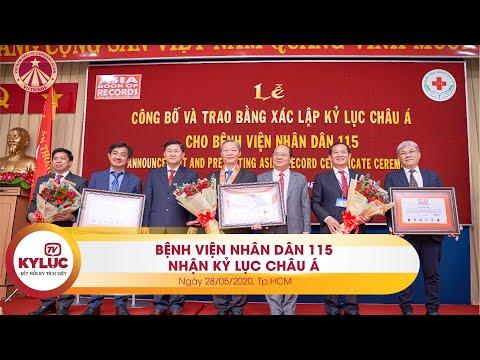 Kyluc.tv| Lễ Công bố và Trao bằng Xác lập Kỷ lục Châu Á cho Bệnh viện Nhân dân 115 28-05-2020