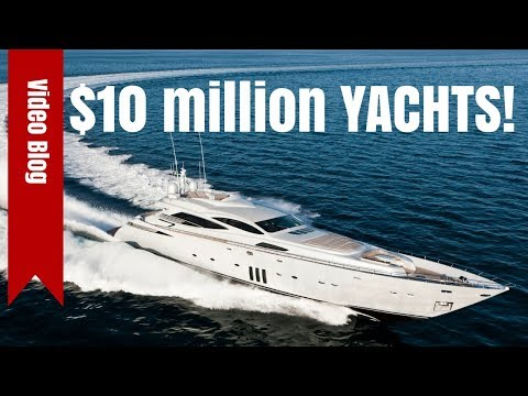 10 Million Dollar Yachts. The new, the used, and the VERY bi