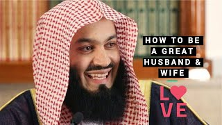 How to be great husband & wife - (5MINS) MUFTI MENK - A MUST SEE!