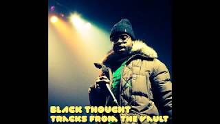 Black Thought - Tracks From the Vault (Full Album)