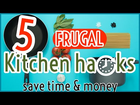 Frugal Living Tips: Save Time AND Money | Cooking Tricks, Tips & Hacks | Eat Well For Less