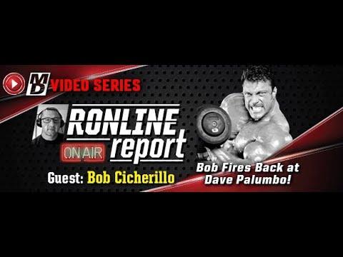 The Ronline Report: Bob Cicherillo | Bob Fires Back At Dave Palumbo!