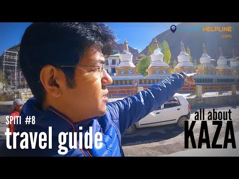KAZA (Spiti) :  ATM, Hotels, Bike on rent, Petrol pump, Market, etc.