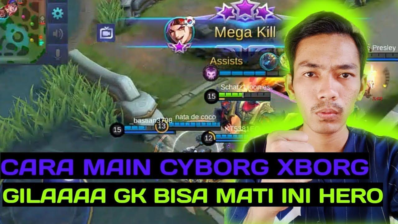 CARA MAIN X.BORG GAK MATI DAN BUILD TERHEBAT !!!!! - YouTube