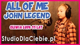 All of Me - John Legend (cover by Oliwia Lupa) #1310