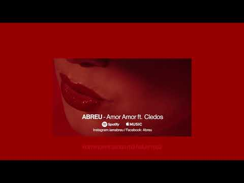 ABREU - Amor Amor feat. Cledos (Lyric video)