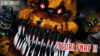 TEORI MISTERI FNAF 4 (MEMBUAT KALIAN MIKIR KERAS) || Five Nights at Freddy's Indonesia