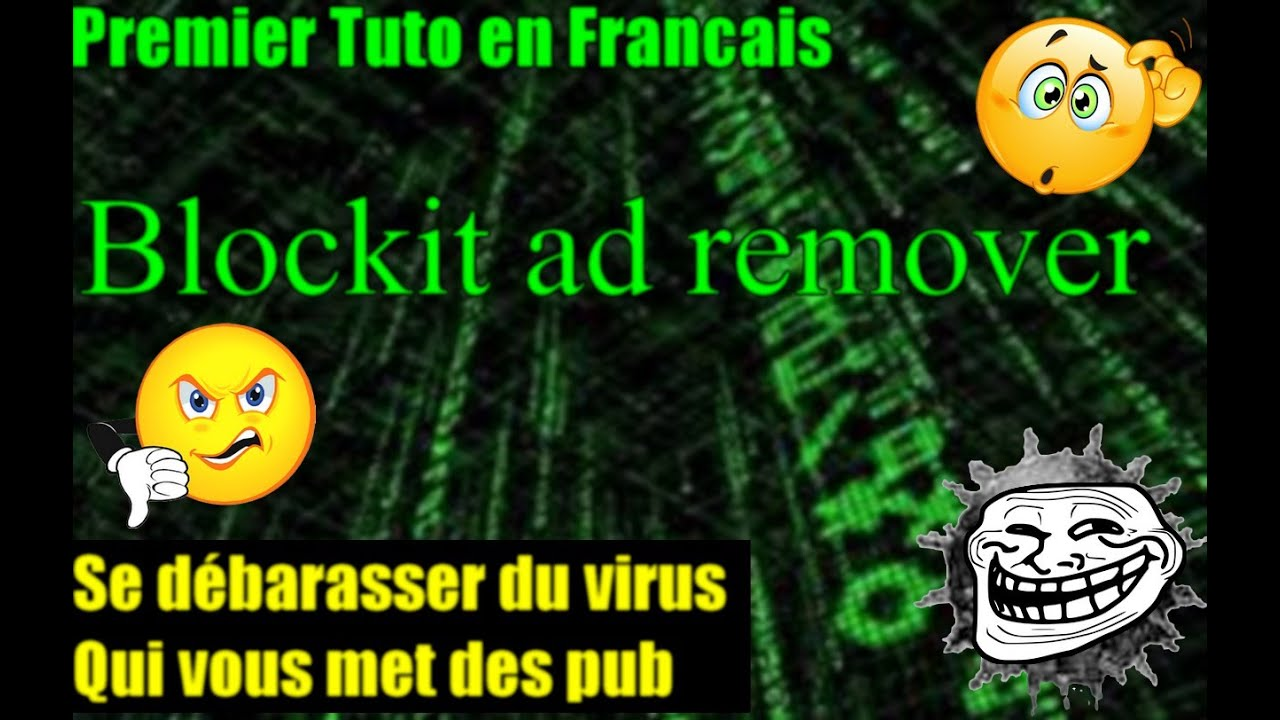 [Tuto] Blockit Ad Remover Commenté [HD][FR] - YouTube