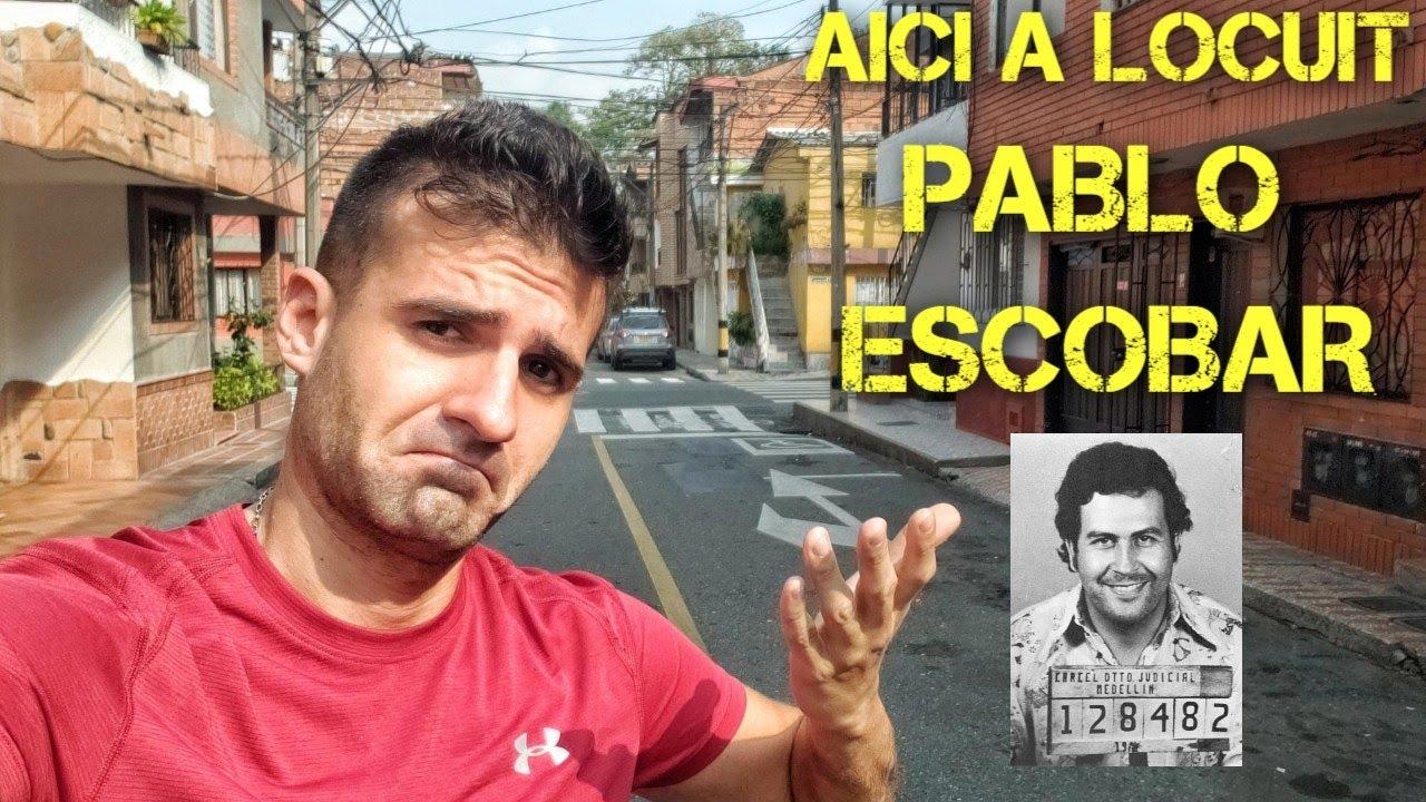 m-am mutat in cartierul lui PABLO ESCOBAR