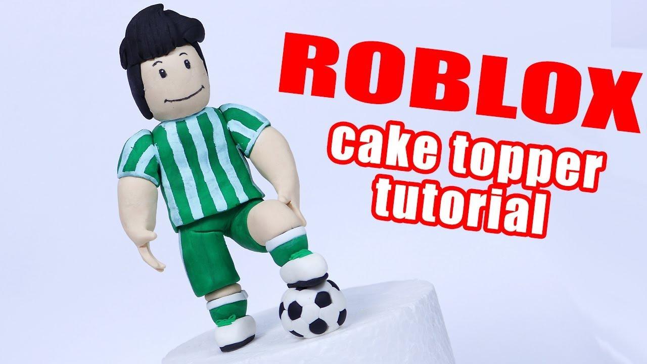 How To Make Roblox Cake Topper Fondant Roblox Human Soccer