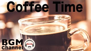 Coffee Time Jazz & Bossa Nova - Soft Instrumental Cafe Music for Relaxation