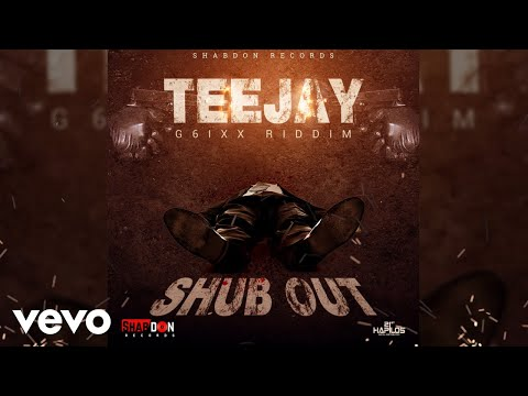 Teejay - Shub Out (Official Audio)