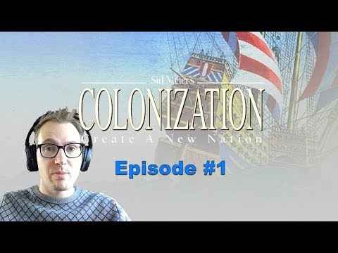 Colonizing the new world! | Colonization #1 |