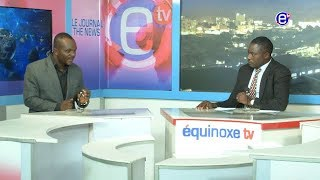 THE 6PM NEWS EQUINOXE TV THURSDAY JUNE 21st 2018