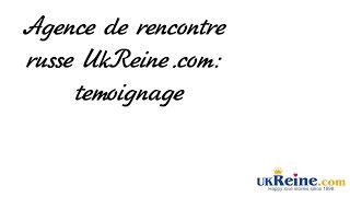 Agence de rencontre russe UkReine.com: témoignage(Agence de rencontre - http://www.ukreine.com Francois, homme de 40 ans, parle si l'agence de rencontre ukrainien UkReine est serieux et fiable, si les femmes ..., 2016-12-16T15:21:12.000Z)