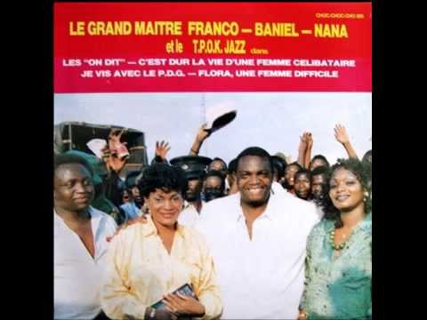 FRANCO-BANIEL-NANA & TP OK JAZZ (1987)  02- C'est Dur La Vie D'une Femme Célibataire (Franco)