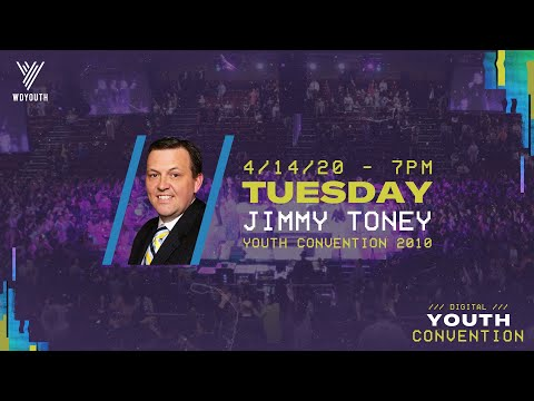 Rev. Jimmy Toney – Digital Youth Convention 2020