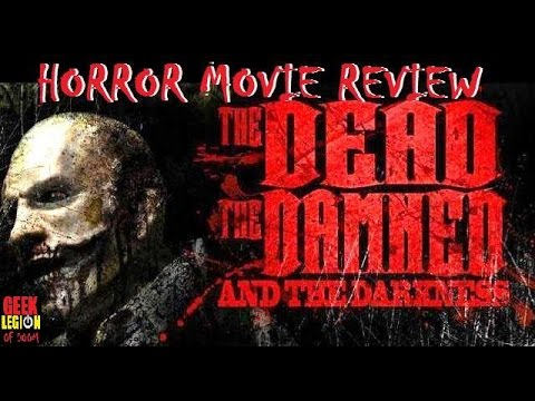 Trailer do filme The Dead the Damned and the Darkness