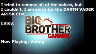 big brother canada voting to evict and results to the house music