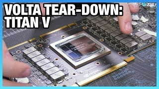 NVIDIA Titan V Tear-Down: First Look at $3000 Volta