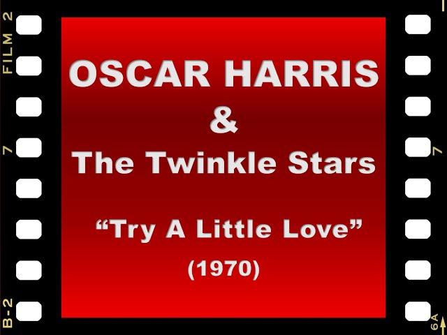 Oscar Harris - Try a little love [4K UHD]