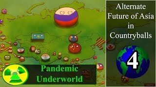 Alternate Future of Asia in Countryballs Episode 4: Pandemic Underworld
