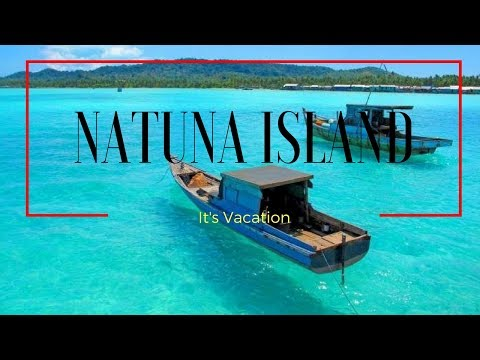NATUNA ISLANDS: UNPARALLELED PLAYGROUND FOR YACHTS IN THE SOUTH CHINA SEA