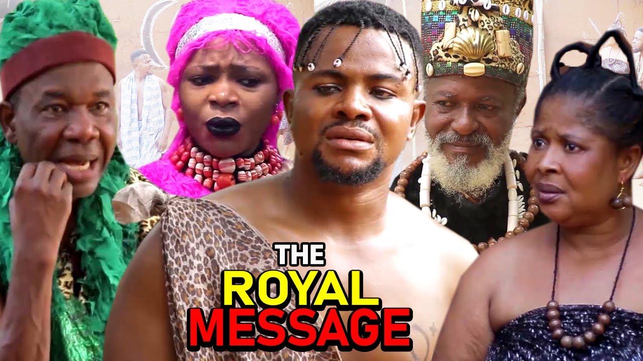 Download THE ROYAL MESSAGE SEASON 1&2 - UGEZU J UGEZU 2021 LATEST NOLLYWOOD EPIC MOVIE