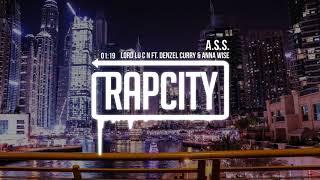 LoRd Lu C N - A.S.S. (feat. Denzel Curry & Anna Wise) [Lyrics]