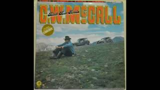 Watch CW McCall Long Lonesome Road video