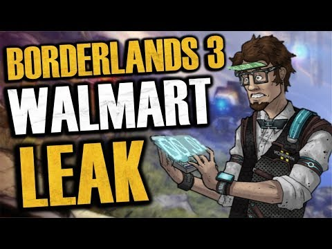 Borderlands 3 WALMART LEAK! BL3 At E3 Confirmed? Everything You Need To Know