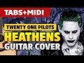 Suicide Squad Guitar Cover Tweny One Pilots Heathens Fingerstyle TABS mp3