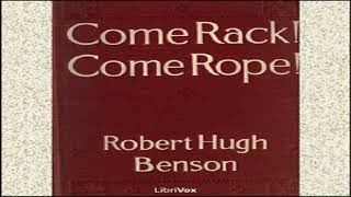 Come Rack! Come Rope! | Robert Hugh Benson | Historical Fiction, Religious Fiction, Romance | 2/9
