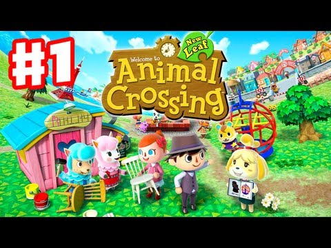 Animal Crossing: New Leaf - Gameplay Walkthrough Part 1 - Day 1 - I'm the New Mayor! (Nintendo 3DS)